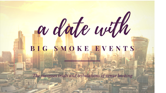 A date With Big Smoke Events