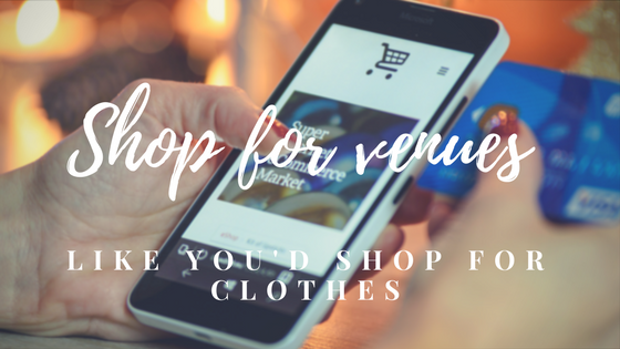 Shop For Venues Like You'd Shop For Clothes