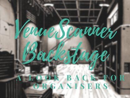 VenueScanner Backstage 2017: For Event Organisers