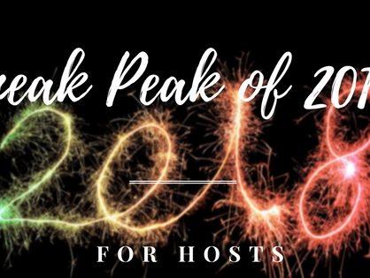 Sneak Peak Of 2018: For Hosts