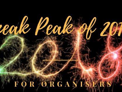 Sneak Peak of 2018: For Organisers