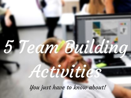 5 Activities to Integrate into Your Team Building Event